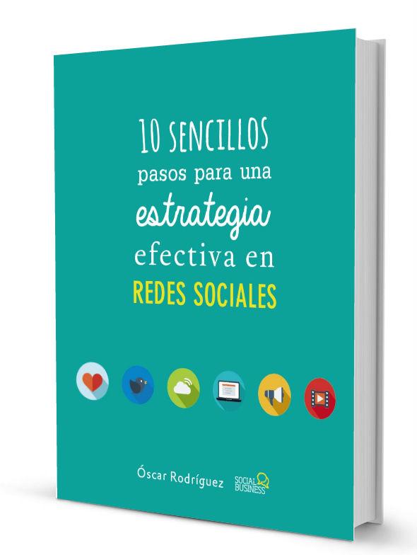 Libro. 10 Sencillos Pasos para una Estrategia Efectiva en Redes Sociales